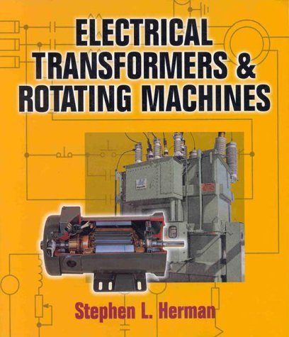Electrical Transformers and Rotating Machines  1st 1999 edition cover
