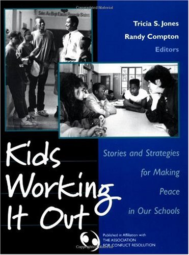 Kids Working It Out Stories and Strategies for Making Peace in Our Schools  2002 edition cover