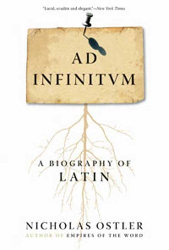 Ad Infinitum A Biography of Latin N/A edition cover
