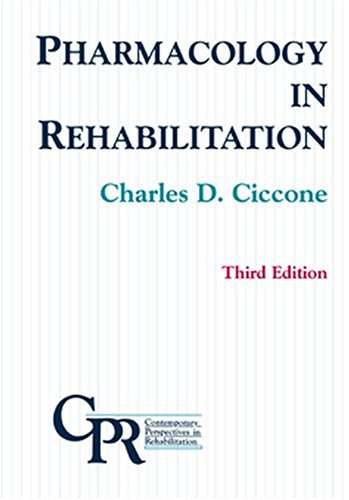 Pharmacology in Rehabilitation  3rd 2002 (Revised) edition cover