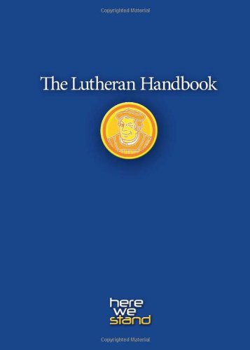 Lutheran Handbook A Field Guide to Church Stuff, Everyday Stuff, and the Bible  2005 edition cover