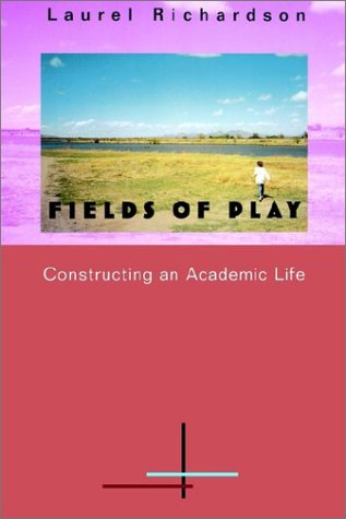 Fields of Play Constructing an Academic Life  1997 edition cover