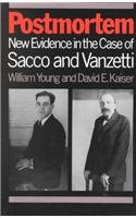 Postmortem New Evidence in the Case of Sacco and Vanzetti N/A edition cover