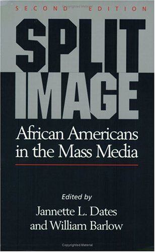 Split Image : African Americans in the Mass Media 2nd edition cover