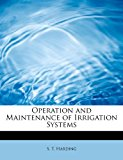 Operation and Maintenance of Irrigation Systems  N/A 9781113857798 Front Cover
