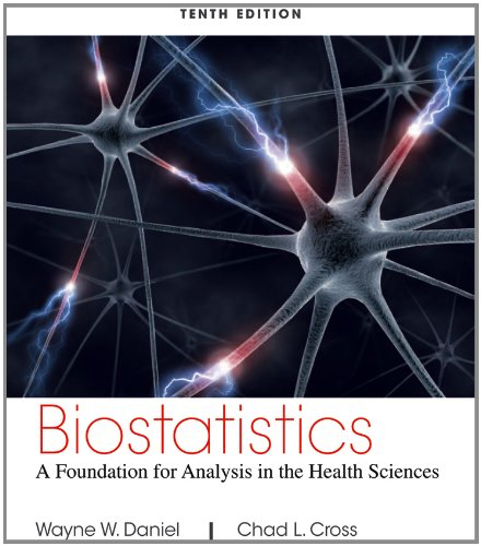 Biostatistics A Foundation for Analysis in the Health Sciences 10th 2013 9781118302798 Front Cover