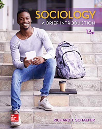 Sociology: A Brief Introduction 13th 2018 9781260153798 Front Cover