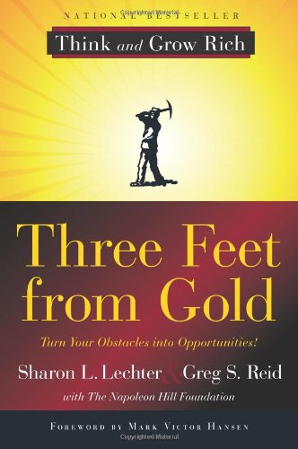 Three Feet from Gold Turn Your Obstacles in Opportunities  2012 edition cover