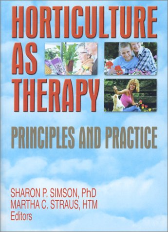 Horticulture As Therapy Principles and Practice  2003 edition cover