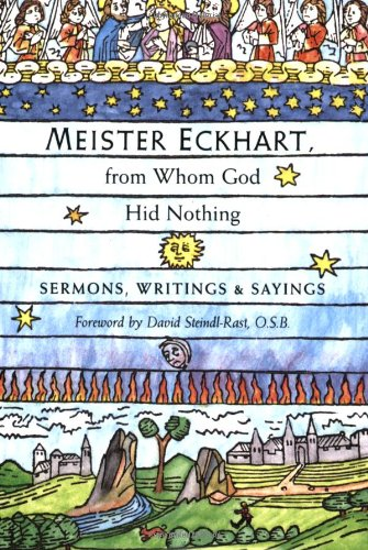 Meister Eckhart, from Whom God Hid Nothing Sermons, Writings, and Sayings  2005 edition cover