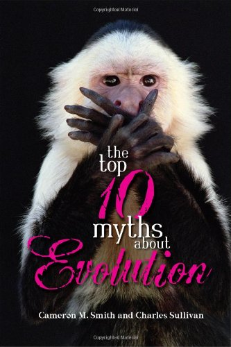 Top 10 Myths about Evolution   2006 edition cover