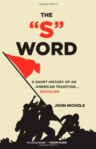 S Word A Short History of an American Tradition... Socialism  2010 edition cover