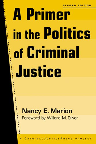 Primer in the Politics of Criminal Justice  2nd 2007 (Revised) edition cover