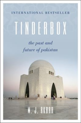 Tinderbox The Past and Future of Pakistan  2012 edition cover
