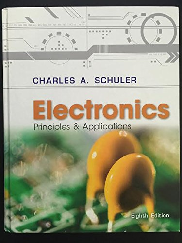 Electronics: Principles and Applications w/CD 8th 2013 9780073373799 Front Cover