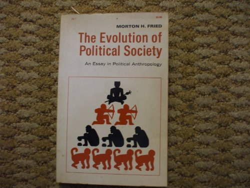 Evolution of Political Society An Essay in Political Anthropology  1988 9780075535799 Front Cover