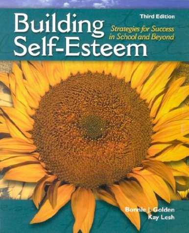 Building Self-Esteem Strategies for Success in School and Beyond 3rd 2002 9780130933799 Front Cover