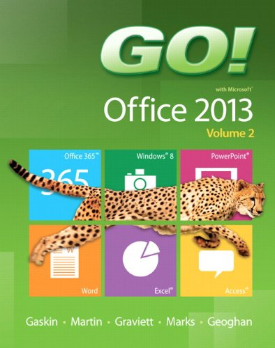 GO! with Microsoft Office 2013 Volume 2   2014 edition cover