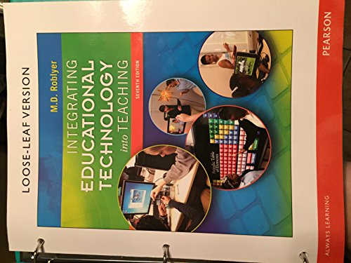 Integrating Educational Technology into Teaching:  7th 2015 9780133792799 Front Cover