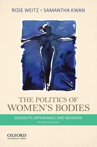Politics of Women's Bodies Sexuality, Appearance, and Behavior 4th 2014 edition cover