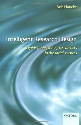 Intelligent Research Design A Guide for Beginning Researchers in the Social Sciences  2009 edition cover