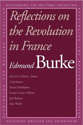 Reflections on the Revolution in France   2003 9780300099799 Front Cover