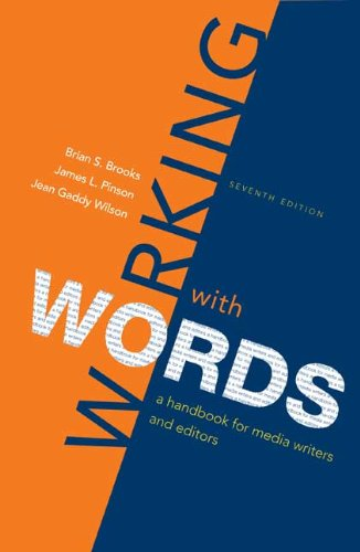 Working with Words A Handbook for Media Writers and Editors 7th 2009 edition cover