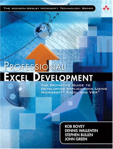 Professional Excel Development The Definitive Guide to Developing Applications Using Microsoft Excel, VBA, and . NET 2nd 2009 edition cover