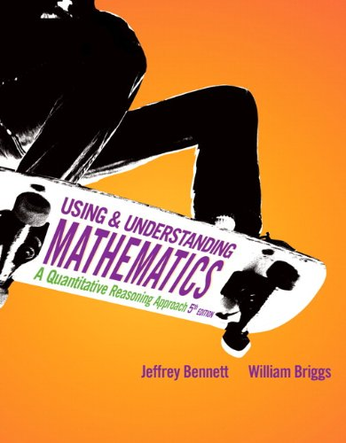 Using and Understanding Mathematics A Quantitative Reasoning Approach 5th 2011 edition cover