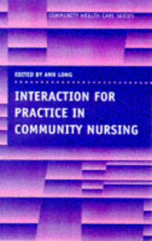 Interaction for Practice in Community Nursing   1999 edition cover