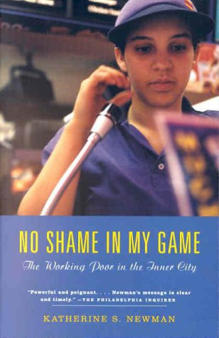 No Shame in My Game The Working Poor in the Inner City  2000 edition cover