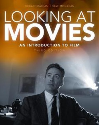 Looking at Movies An Introduction to Film 3rd 2009 edition cover
