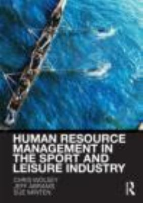 Human Resource Management in the Sport and Leisure Industry   2012 edition cover