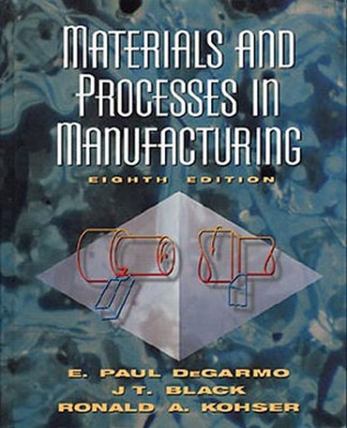 Materials and Processes in Manufacturing  8th 1997 edition cover