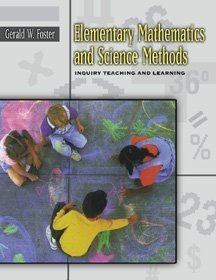 Elementary Mathematics and Science Methods Inquiry Teaching and Learning  1999 9780534515799 Front Cover