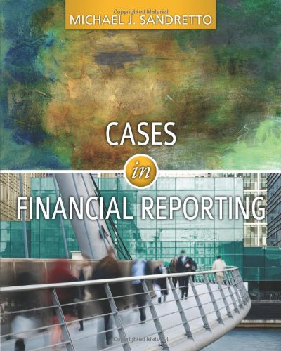 Cases in Financial Reporting   2012 9780538476799 Front Cover