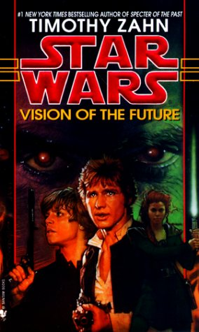Vision of the Future: Star Wars Legends (the Hand of Thrawn)   1998 9780553578799 Front Cover