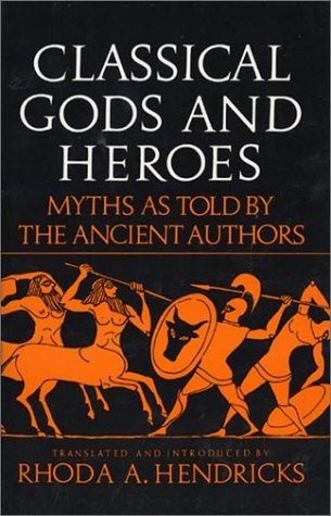 Classical Gods and Heroes  Reprint edition cover