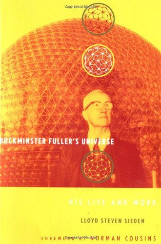 Buckminster Fuller's Universe An Appreciation  2000 (Reprint) 9780738203799 Front Cover