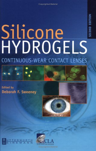 Silicone Hydrogels Continuous Wear Contact Lenses 2nd 2004 (Revised) 9780750687799 Front Cover