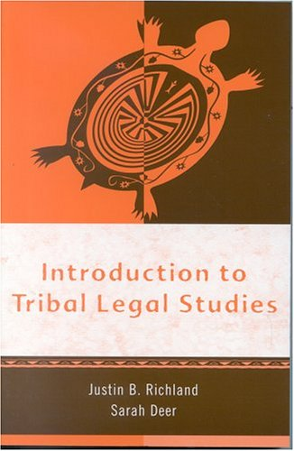 Introduction to Tribal Legal Studies   2004 edition cover