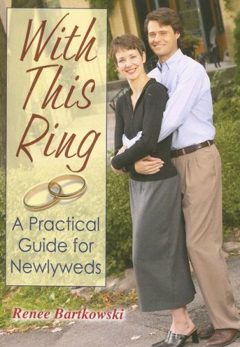 With This Ring A Practical Guide for Newlyweds N/A 9780764815799 Front Cover