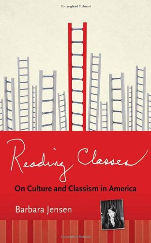 Reading Classes On Culture and Classism in America  2012 edition cover