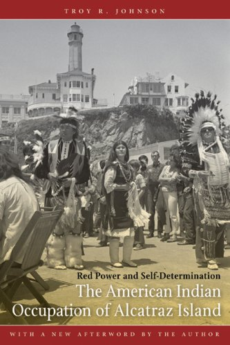 American Indian Occupation of Alcatraz Island Red Power and Self-Determination  2008 edition cover