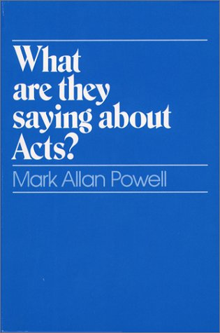 What Are They Saying about Acts?  N/A edition cover