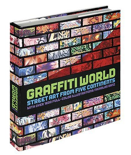 Graffiti World Street Art from Five Continents  2006 edition cover