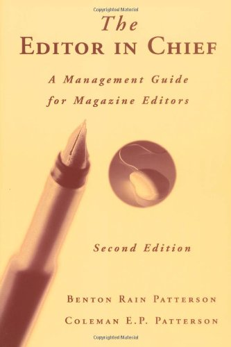 Editor in Chief A Management Guide for Magazine Editors 2nd 2003 (Revised) edition cover
