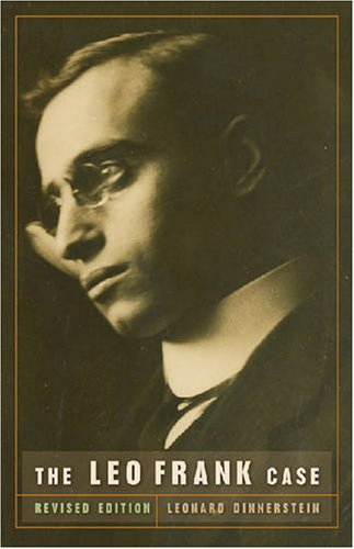Leo Frank Case  2nd 2008 (Revised) edition cover