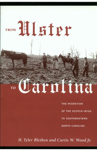 From Ulster to Carolina The Migration of the Scotch-Irish to Southwestern North Carolina  1998 (Revised) edition cover