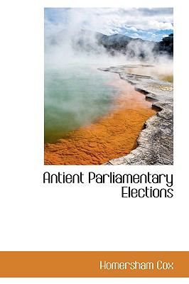 Antient Parliamentary Elections  2009 edition cover